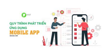 Quy trình phát triển ứng dụng mobile app