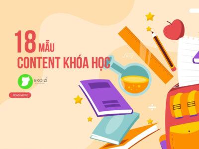 Đặc biệt là mẫu content khóa học lại đòi hỏi khắt khe hơn những thể loại content khác. Vậy, làm thế nào để luôn luôn tràn đầy ý tưởng...